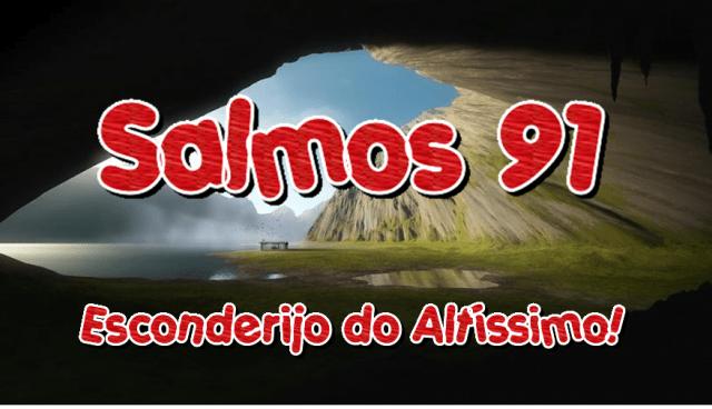 Salmos 91 – O Esconderijo do Altíssimo
