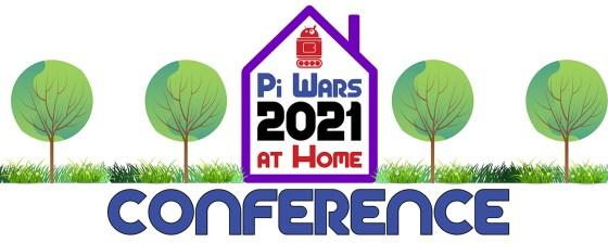 Pi Wars 2021 at Home Conference logo