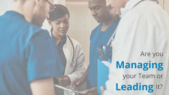 Are you Managing your Team or Leading It?   RMP Insights February 2017