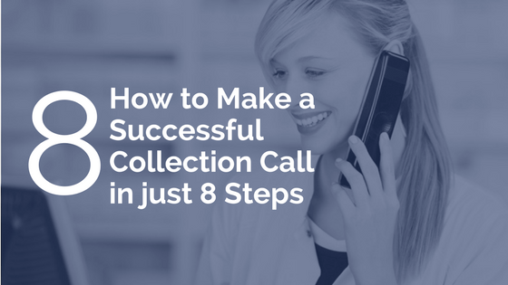 How to Make a Successful Collection Call in just 8 Steps | RMP Insights Blog