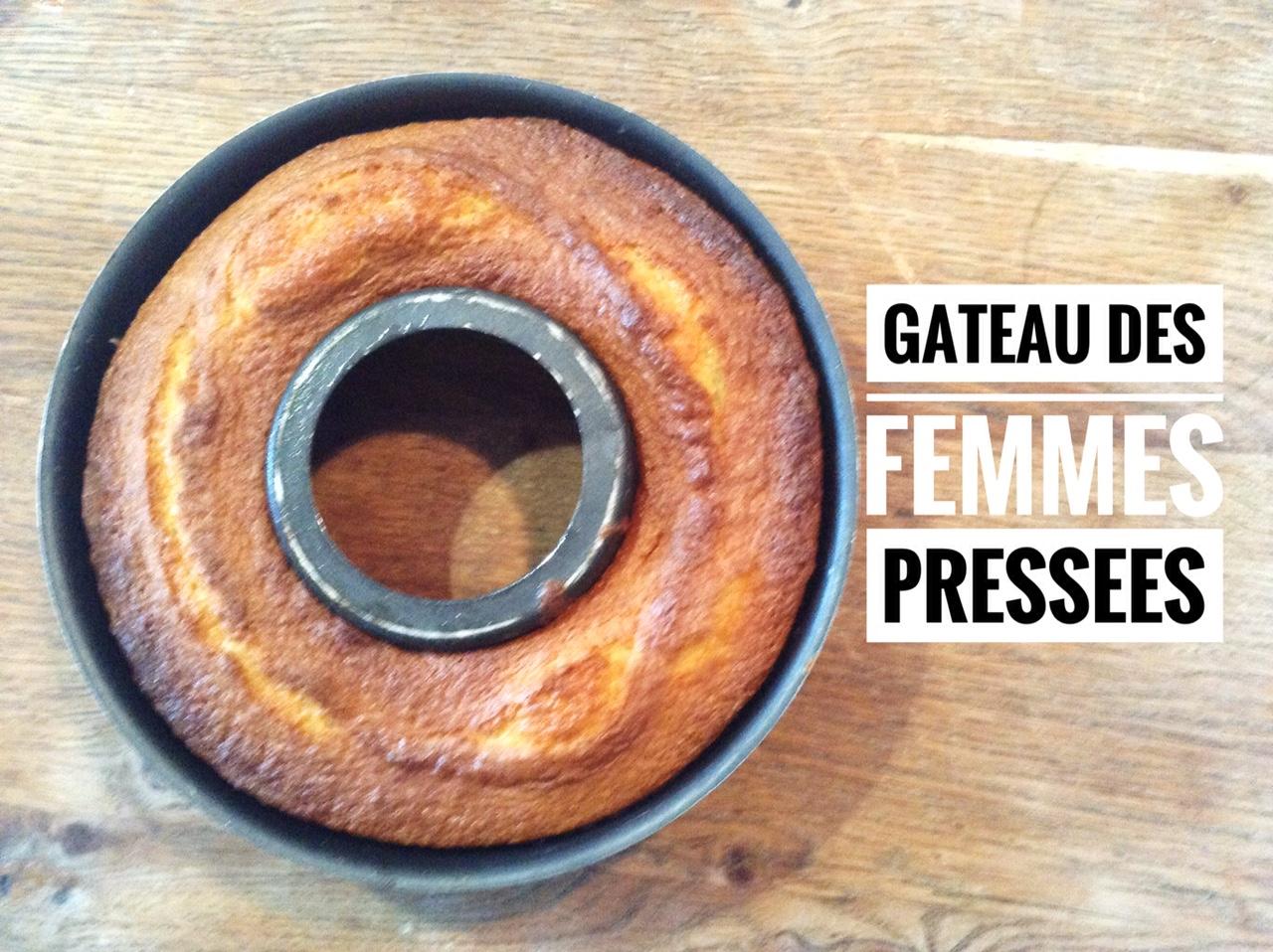 gateau des femmes pressees tupperware recettes de cuisine avec thermomix ou pas