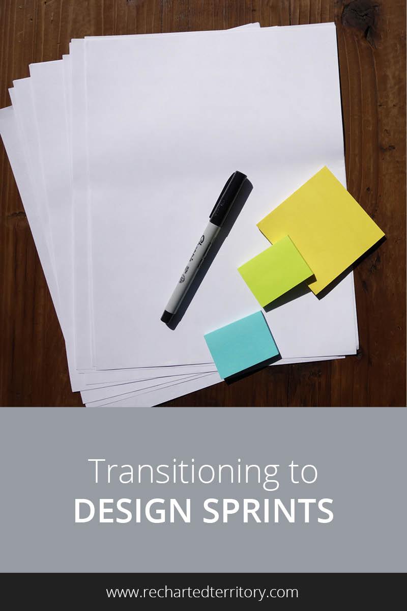 Transitioning to design sprints