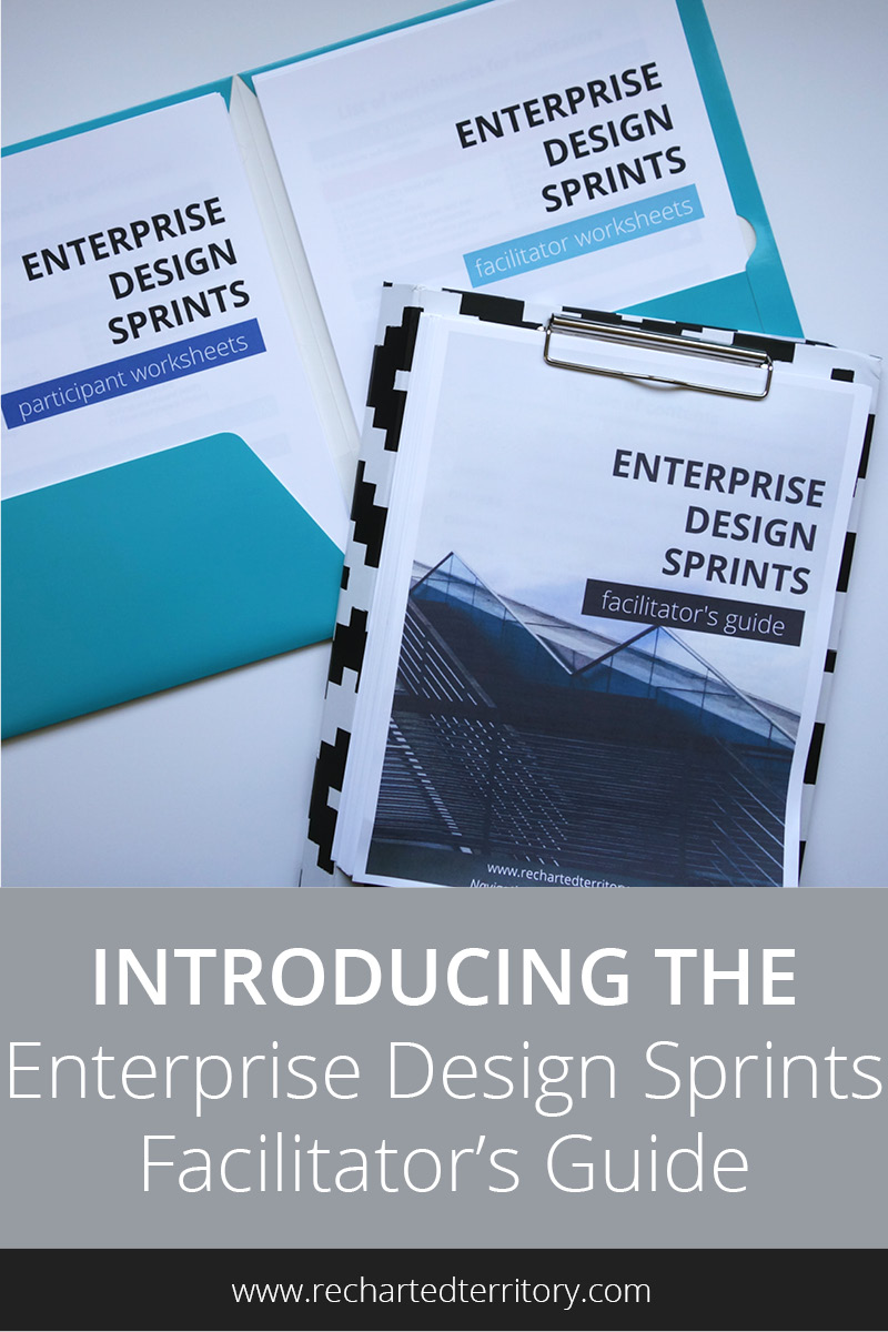 Introducing the Enterprise Design Sprints Facilitator's Guide