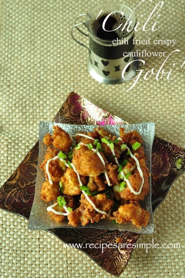 Chili Gobi Recipe - Crispy Fried Cauliflower Snack