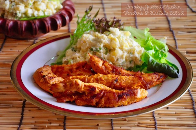 smoky grilled chicken tenders and potato salad