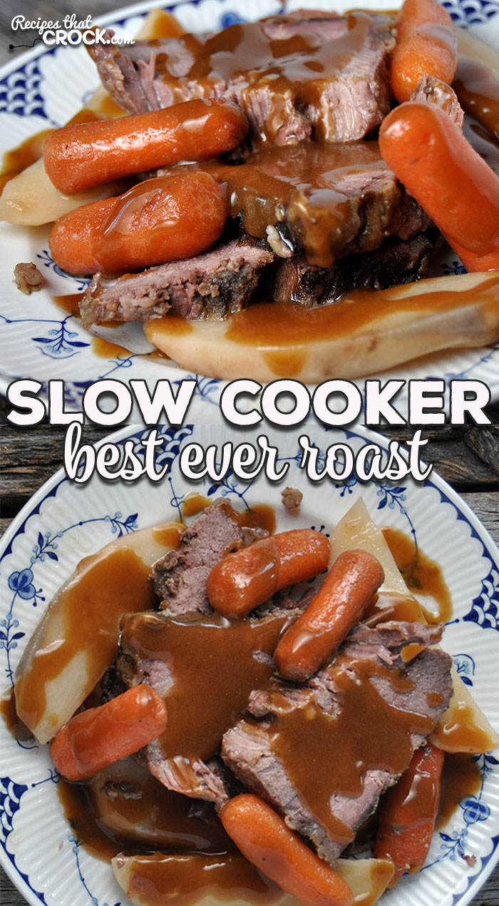 Do you have a roast and need a great recipe? This Best Ever Slow Cooker Roast is an easy recipe that you will definitely want to try! via @recipescrock