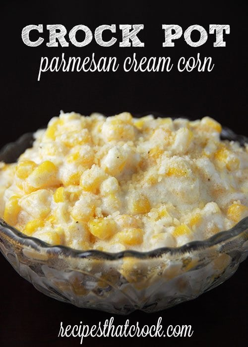 Crock Pot Parmesan Cream Corn