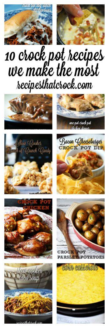 10 Crock Pot Recipes We Make the Most