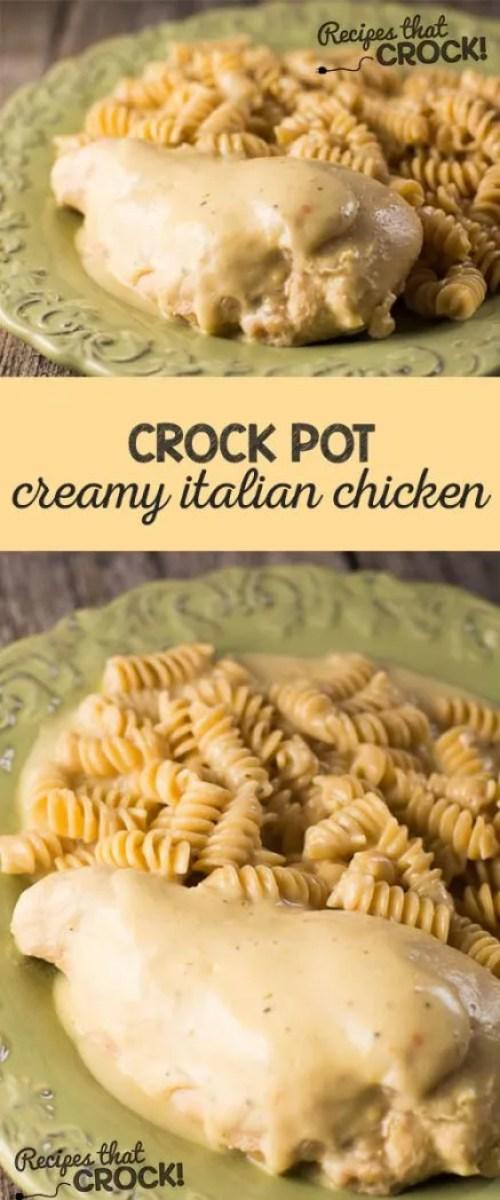 Crock Pot Creamy Italian Chicken- Easy crock pot meal that everyone loves.