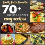 Easy Mexican Inspired Recipes