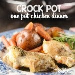 Crock Pot One Pot Chicken Dinner: Delicious one pot crock pot meal!
