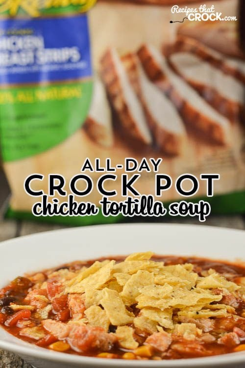 Crock Pot Chicken Tortilla Soup - ALL DAY Slow Cooker Recipe: Are you looking for a great recipe that you can cook all day long and come home to? Our Crockpot Chicken Tortilla Soup has a special secret that gives you an awesome all day flavor without drying out your chicken! #Ad  #WMTProjectAPlus @TysonFoods