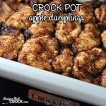 This Crock Pot Apple Dumplings recipe is a family favorite you don't want to miss!