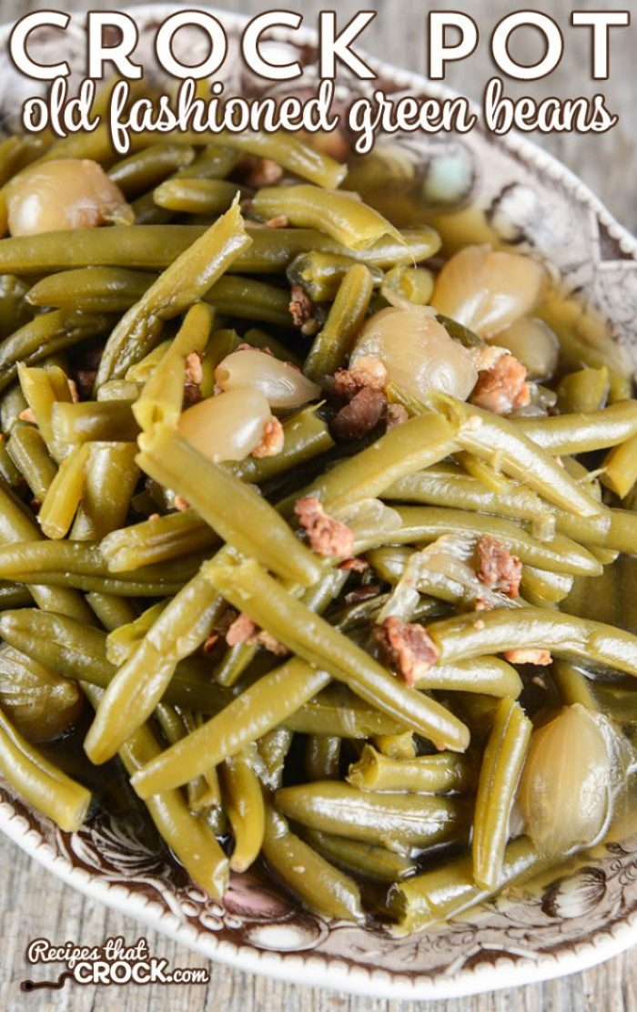 Crock Pot Old Fashioned Green Beans: Are you wondering how to cook fresh green beans in the crock pot? Our favorite slow cooker green bean recipe has that delicious old fashioned flavor of bacon and onions.