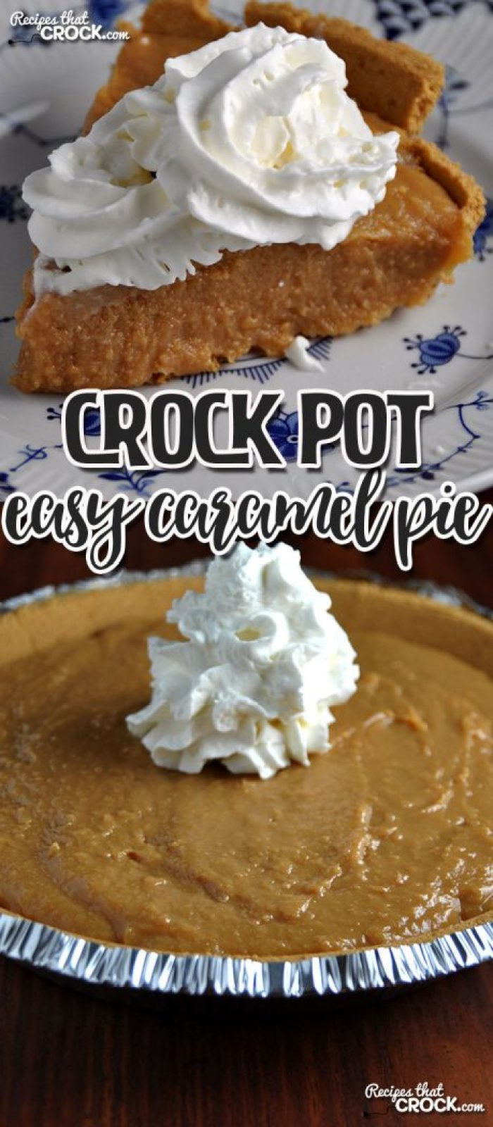 This Easy Crock Pot Caramel Pie tastes divine and is amazingly simple to make!