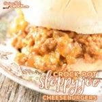 Crock Pot Sloppy Joe Cheeseburgers are so yummy EVERYONE will ask for the recipe!