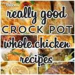 Really Good Whole Chicken Recipes
