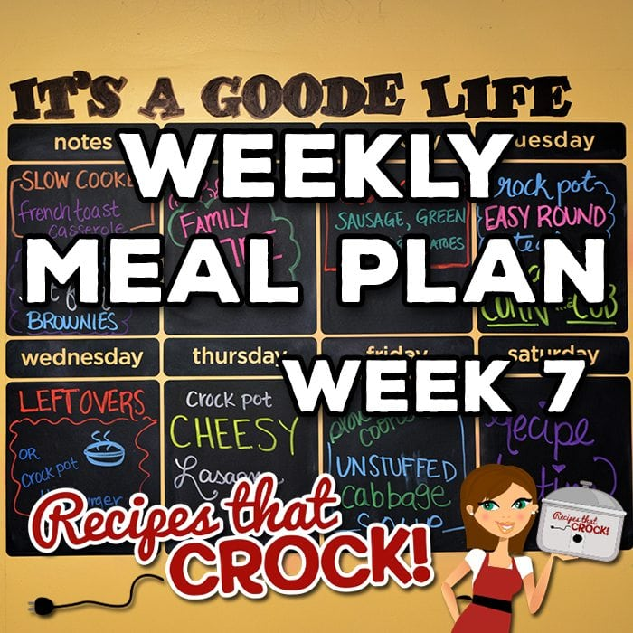 This week's Weekly Meal Plan includes Slow Cooker French Toast Casserole, Crock Pot Hot Fudge Brownies, Crock Pot Sausage, Potatoes and Green Beans, Easy Crock Pot Round Steak, Crock Pot Corn on the Cob, Crock Pot Hamburger Soup, Crock Pot Cheesy Lasagna and Crock Pot Unstuffed Cabbage Soup!