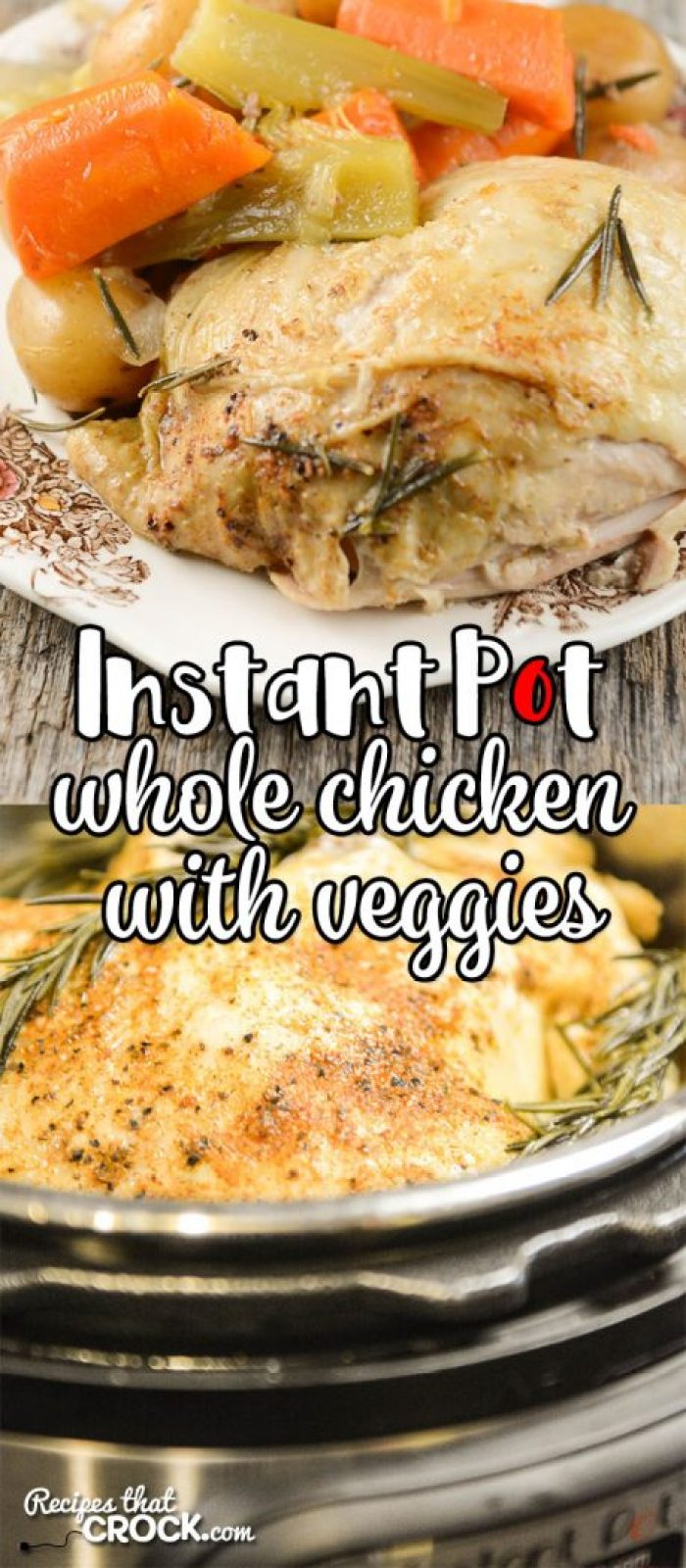 Are you looking for good Instant Pot Recipes? This Whole Chicken with Vegetables Electric Pressure Cooker Recipe is perfect for beginners or seasoned Instant Pot lovers!