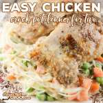 This is an incredibly easy chicken crock pot dinner for two that can easily be doubled for larger families.