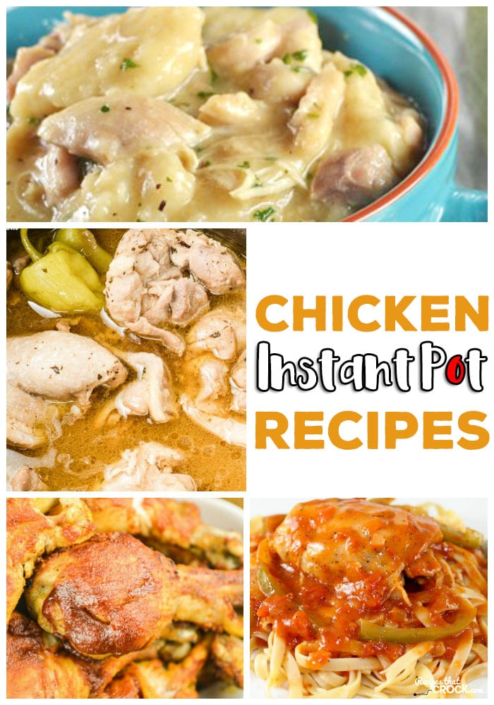 Our favorite chicken easy instant pot recipes like Instant Pot Chicken and Dumplings, Mississippi Chicken, Chicken Legs, Chicken Caccitore and much, much more!
