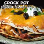 This simple and delicious Crock Pot Chicken Tostada Pie is sure to be a new family favorite! Your next fiesta is going to have everyone asking for more!