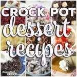 Crock Pot Dessert Recipes: Friday Favorites