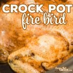 Are you looking for an easy way to cook up a whole chicken? Our Crock Pot Fire Bird is fork tender and full of flavor.