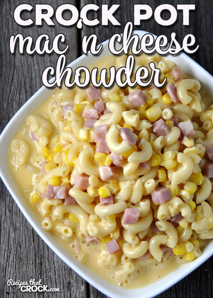 Ladies and gentleman, do I have a treat for you! This Crock Pot Mac 'n Cheese Chowder is an absolute crowd pleaser!