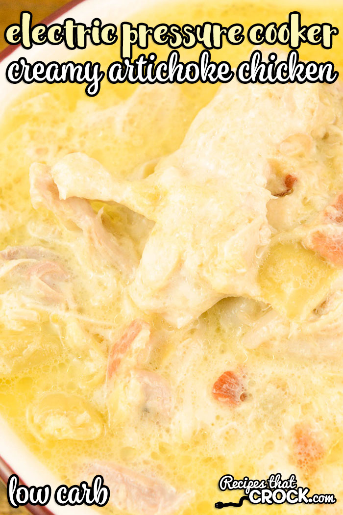 Our Electric Pressure Cooker Creamy Artichoke Chicken makes tender chicken in a creamy lemon bacon sauce with flavor bursts of savory artichokes.