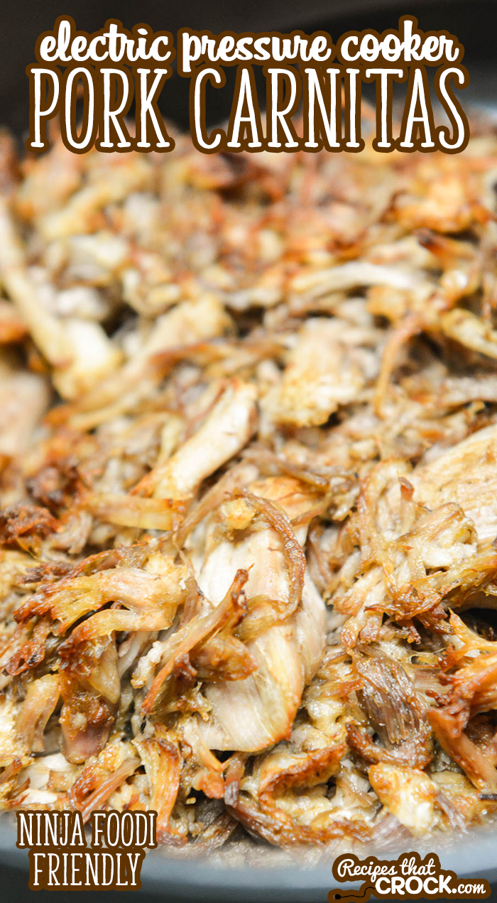 Our Electric Pressure Cooker Pork Carnitas is so flavorful and tender. This easy low carb recipe can be made in your Instant Pot or Ninja Foodi.