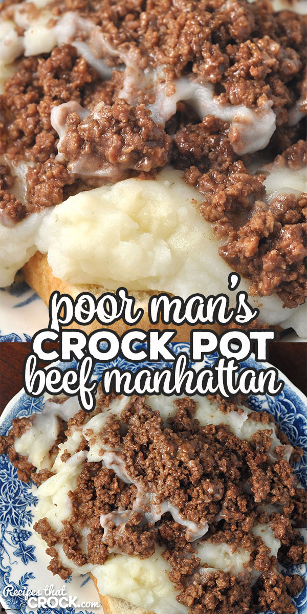 This Poor Man's Crock Pot Beef Manhattan is a tasty twist on a regular Beef Manhattan. It is incredibly easy to make and absolutely delicious!   via @recipescrock