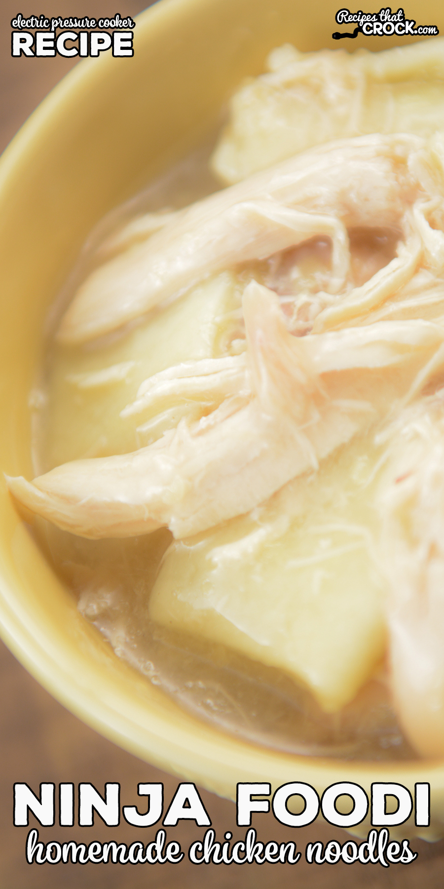 Our Electric Pressure Cooker Homemade Chicken Noodles are an easy way to make the  favorite old fashioned recipe in your Ninja Foodi, Instant Pot or other electric pressure cooker.  Easy made from scratch noodles and tender chicken make this the ultimate comfort food. via @recipescrock