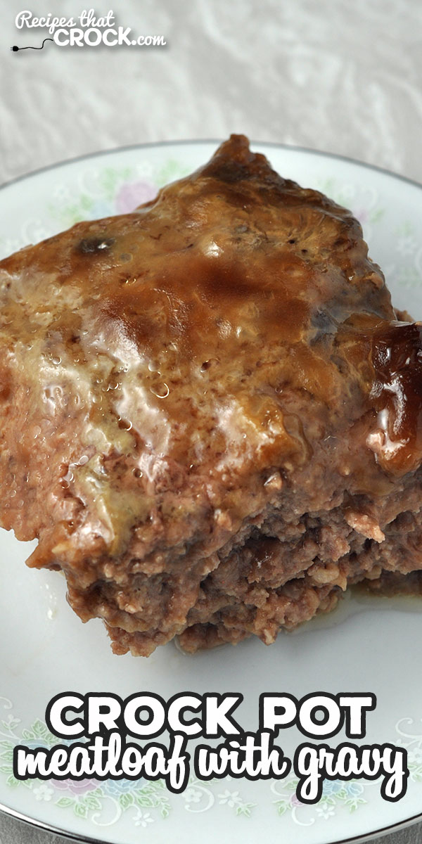 This Crock Pot Meatloaf with Gravy is perfection. The meatloaf makes its own gravy, is so simple to throw together and has phenomenal flavor! via @recipescrock