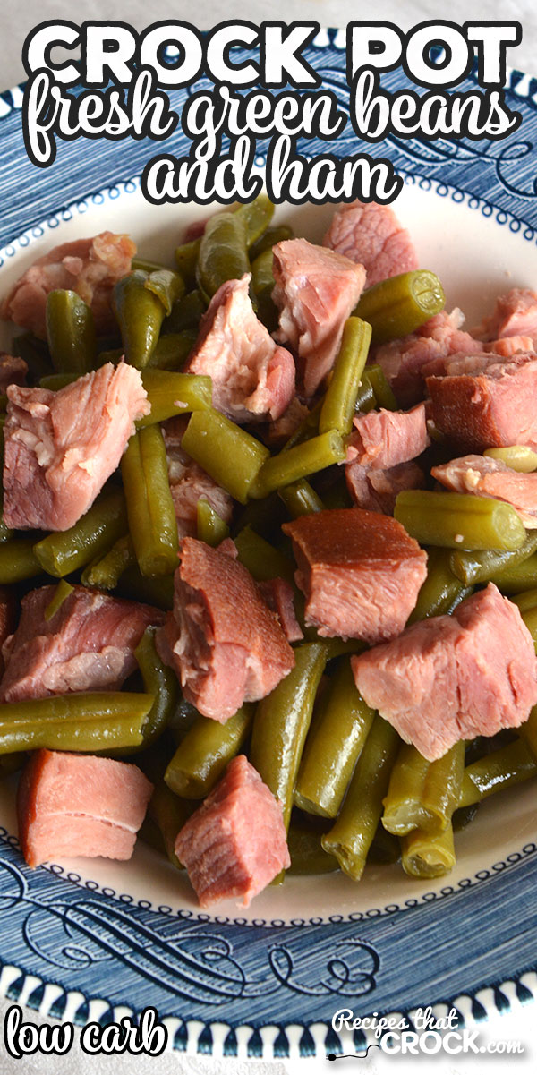 This Crock Pot Fresh Green Beans and Ham is a low carb recipe that even carb lovers will devour! It is full of delicious flavor!  via @recipescrock