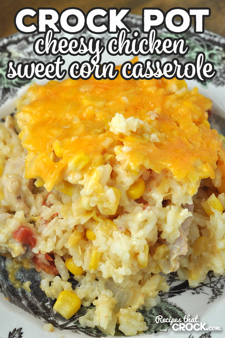 This Crock Pot Cheesy Chicken Sweet Corn Casserole will fill you up and delight your taste buds! The flavor is straight up amazing! via @recipescrock