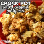 If you are looking for an amazing recipe to have as a snack or take to a party, this Crock Pot Salted Caramel Party Mix is it! It is delicious!