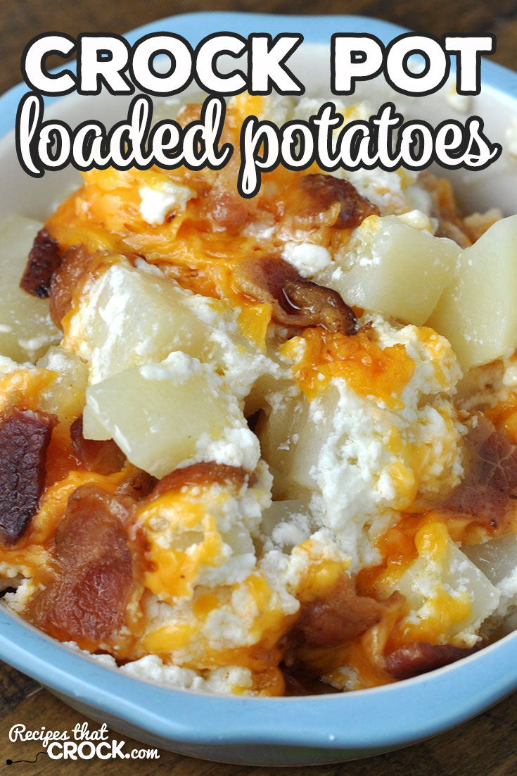 This Crock Pot Loaded Potatoes recipe is so yummy! It gives you all the goodness of a loaded baked potato in one dish! You are gonna love it! via @recipescrock