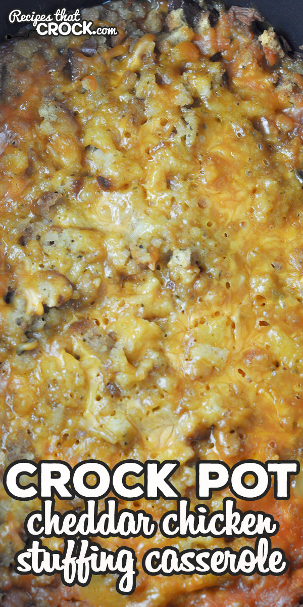 This Cheddar Crock Pot Chicken Stuffing Casserole is a delicious, cheesy comfort food recipe that you and your loved ones will love! via @recipescrock