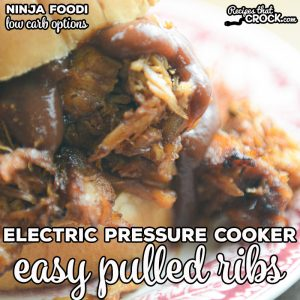 Our Electric Pressure Cooker Easy Pulled Ribs are quick and easy to make and turn out tender every time! We've included the optional Air Crisp step for Ninja Foodi cooks! We're also sharing low carb options to enjoy this dish.