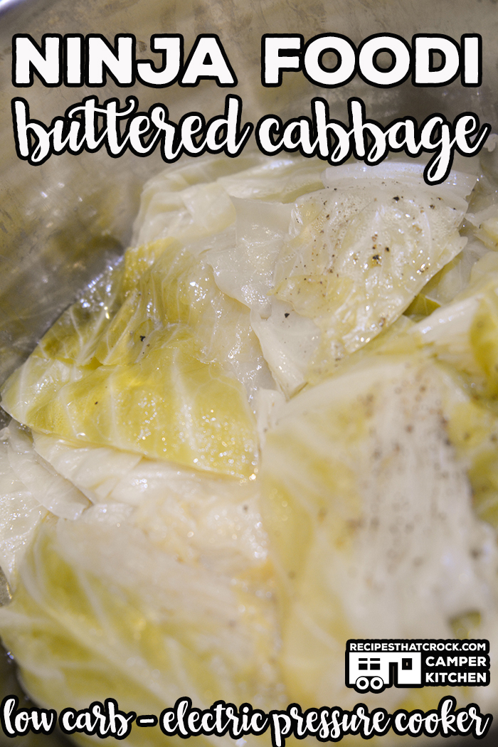 Ninja Foodi Buttered Cabbage is an easy Electric Pressure Cooker recipe for this low carb side dish! via @recipescrock