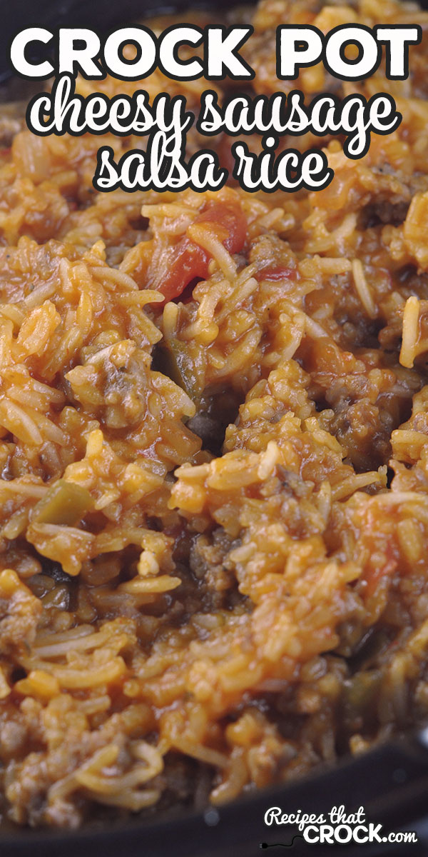 This Crock Pot Cheesy Sausage Salsa Rice recipe can be thrown together in 10 minutes flat and is super yummy! Our family loved this delicious meal! via @recipescrock