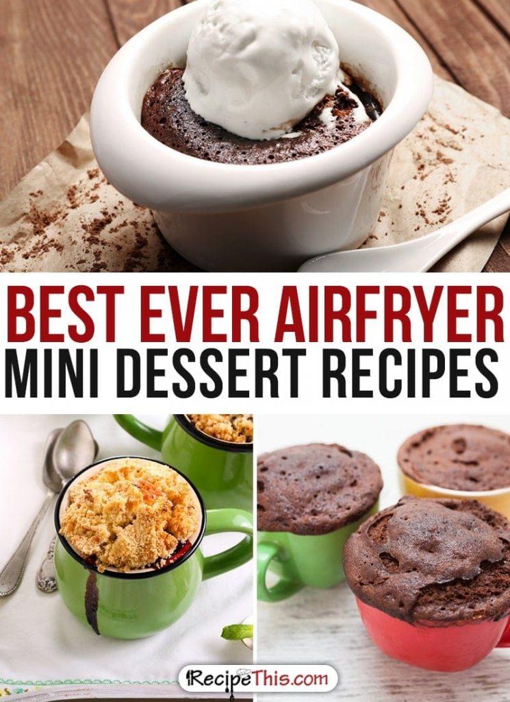 50 Best Ever Airfryer Dessert Recipes Recipe This