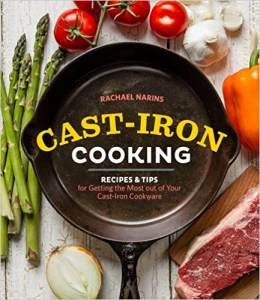Cast-Iron Cooking Recipes & Tips for Getting the Most out of Your Cast-Iron Cookware