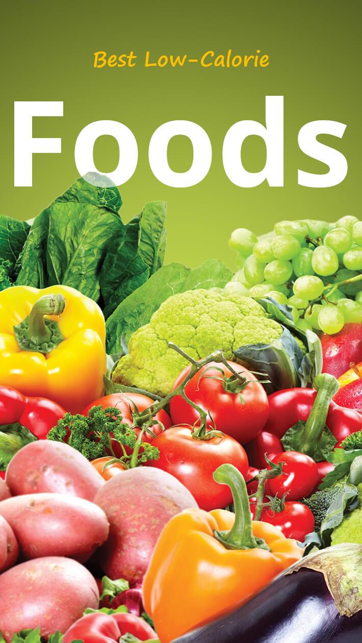 Best Low-Calorie Foods