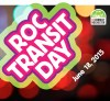ROC Transit Day is next week!
