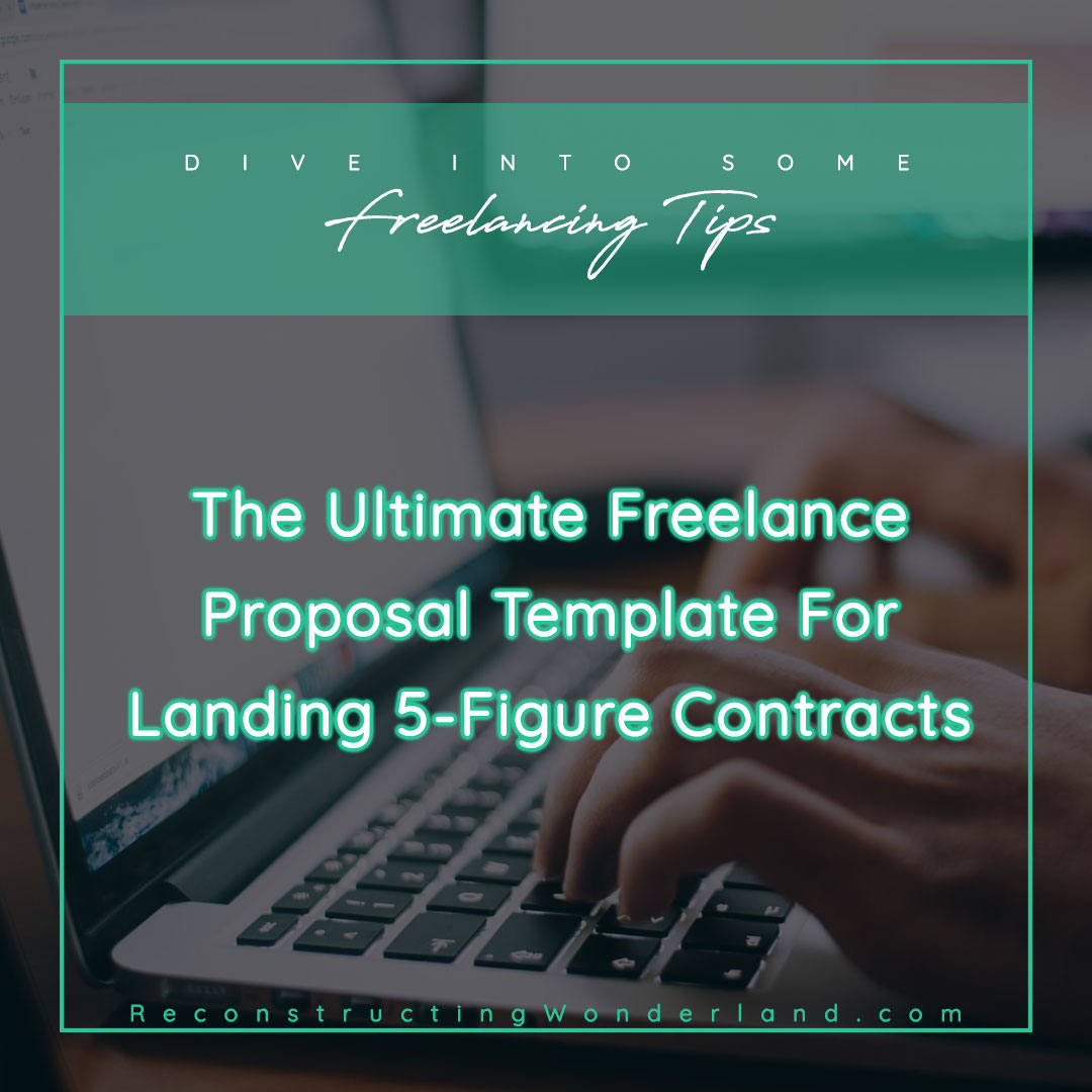 the ultimate freelance proposal template for landing 5-figure contracts