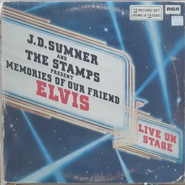"SUMNER, J.D. & THE STAMPS - ""Memories of Our Friend Elvis"""