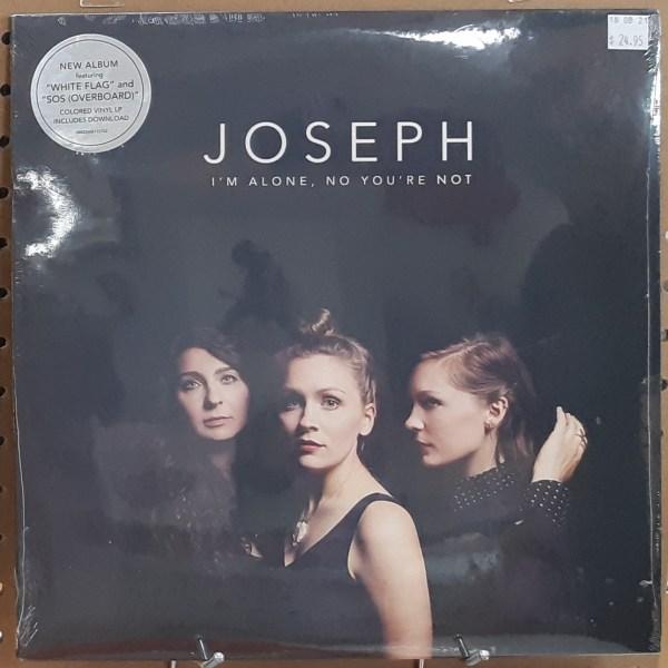 "JOSEPH - ""I'm Alone, No You're Not"" - SEALED"
