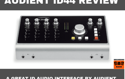 Audient iD44 Review: A Great iD Audio Interface By Audient